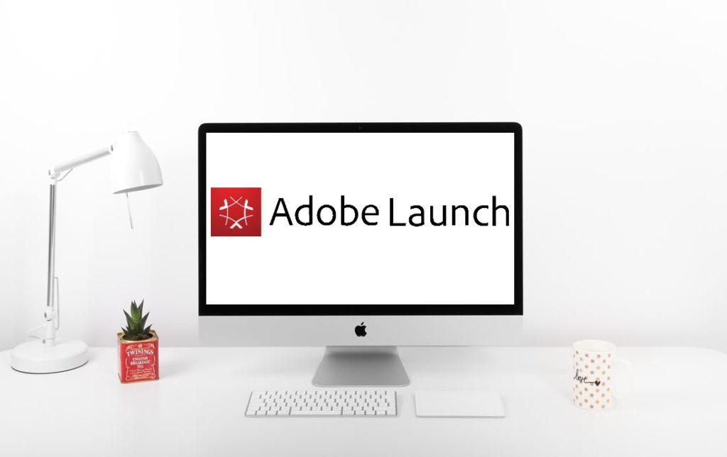 Adobe Launch the next-generation tag management system - Devrun Digital Analytics Agency